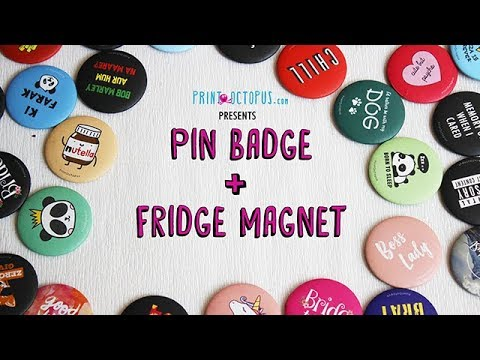 Largest Collection Of Pin Badge + Fridge Magnet | PrintOctopus