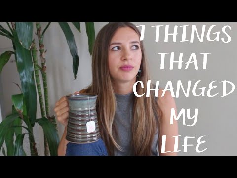 7 Things That Changed My Life (Unemployment, Minimalism, Acne, Yoga)