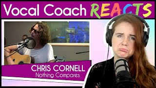 """Vocal Coach reacts to Chris Cornell - """"Nothing Compares 2 U"""" (Live Prince Cover)"""