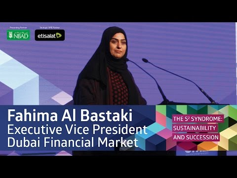 Fahima Al Bastaki Executive VP - DFM | The S2 Syndrome: Sustainability and Succession.#S2Syndrome