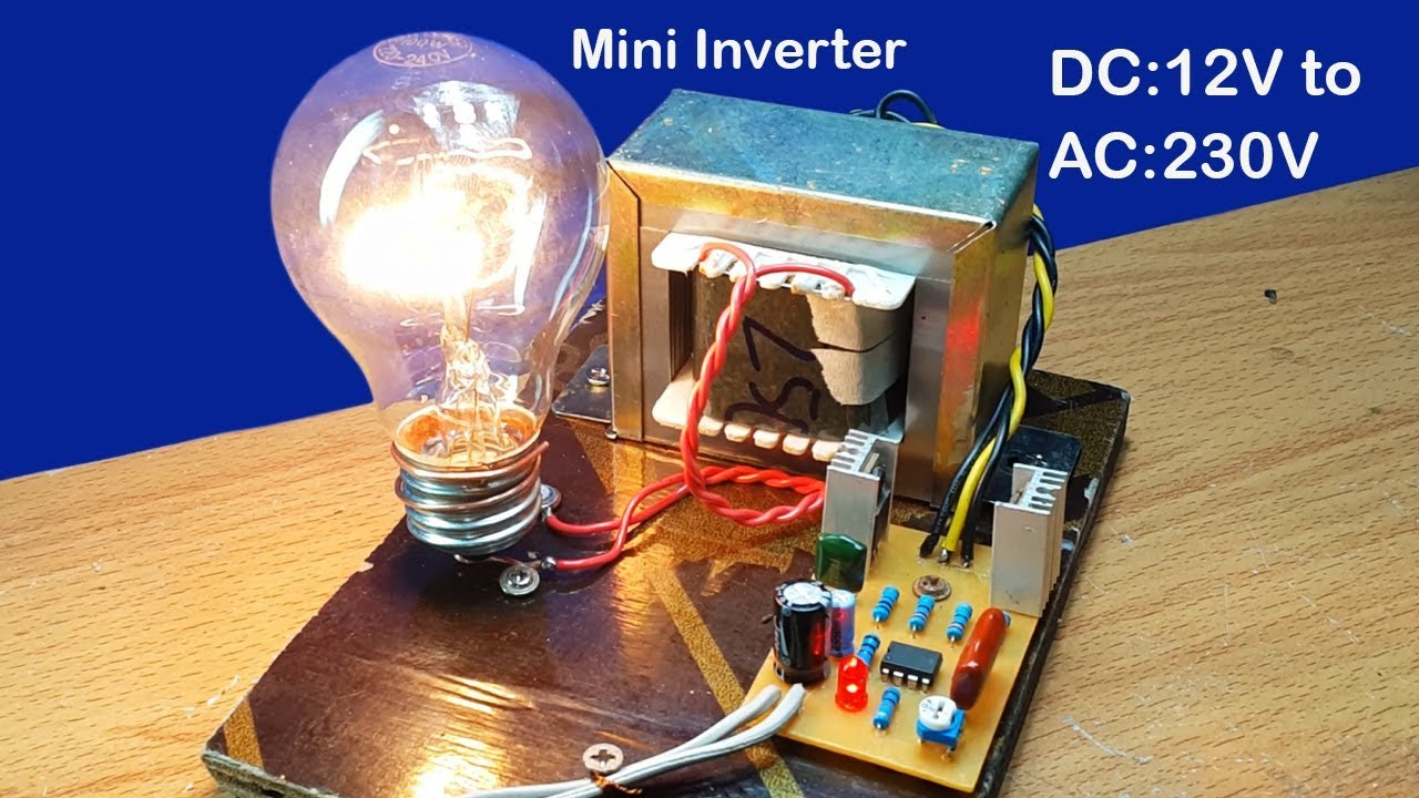 How To Make Mini Inverter Dc 12v To Ac 230v To 240v Using