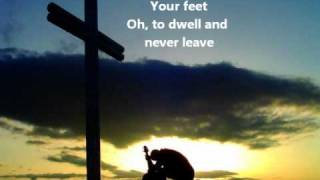 At Your Feet by Casting Crowns w/ lyrics