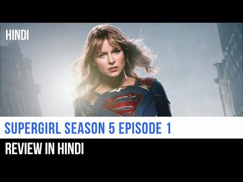 Supergirl Season 5 Episode 1 Review And Plot In Hindi | Captain Blue Pirate |
