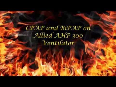 How to Achieve BiPAP and CPAP on Allied AHP 300 Portable Ventilator