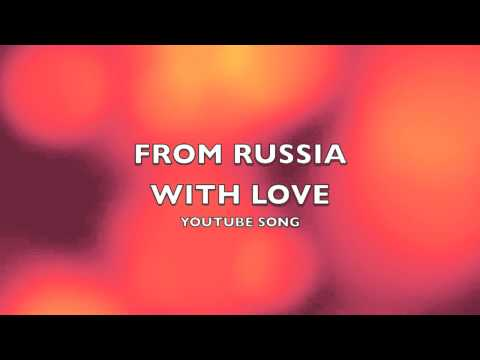 From Russia With Love | YouTube Song-Music