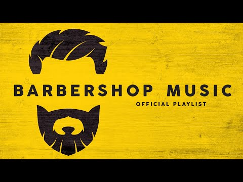 Barbershop Music - Official Playlist