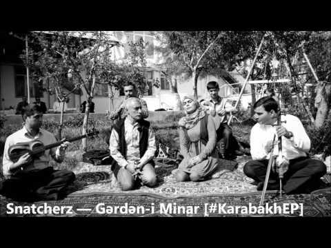 Trap Nation Azerbaijan × Snatcherz — Gərdən-i Minar [#KarabakhEP] ʜᴅ