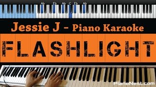 Jessie J - Flashlight - LOWER Key (Piano Karaoke / Sing Along / Cover with Lyrics) - Pitch Perfect 2