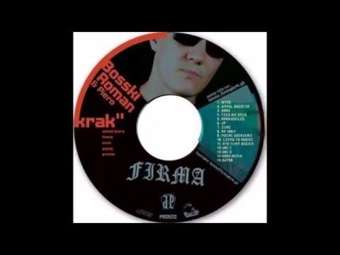 Bosski Roman & Piero - KRAK [full album]