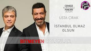 Cengiz Kurtoğlu  Hakan Altun İstanbul Olmaz Olsun