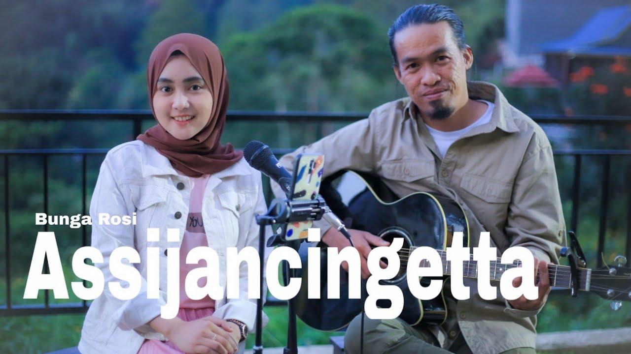 Lagu Bugis Assijancingetta ( Bunga Rosi ) Cover Ananda Putri ft Arman Pio