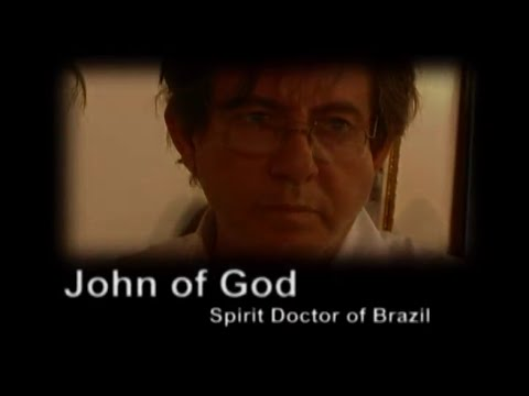 John of God - Spirit Doctor of Brazil