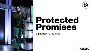 Protected Promises | Pastor CJ Slavik