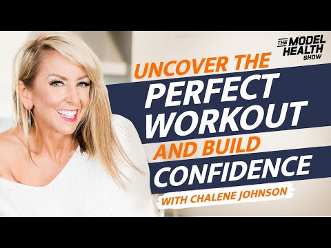 Chalene Johnson Interview - Uncover The Perfect Workout For Yourself And Build Confidence
