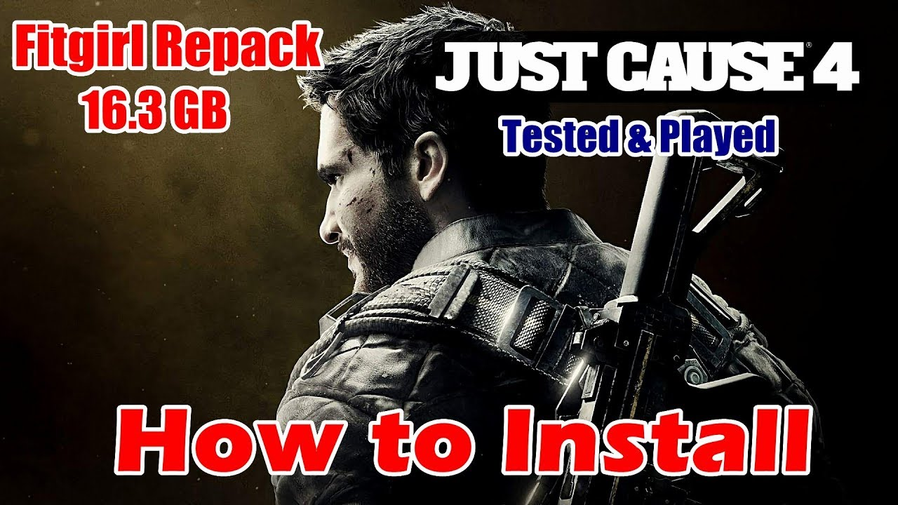 How To Install Just Cause 4 Fitgirl Repacks Won T Start Crash Fix