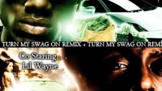 Soulja Boy ft. Lil Wayne - Turn My Swag On Remix