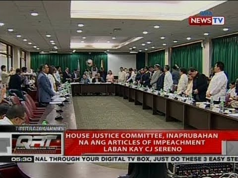 QRT: House Justice Committee, inaprubahan na ang articles of impeachment laban kay CJ Sereno