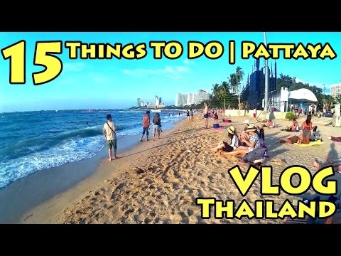 VLOG Thailand: 15 Things To Do | Pattaya