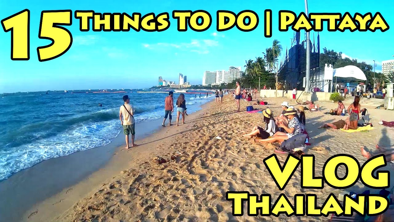 VLOG Thailand 15 Things To Do  Pattaya  YouTube