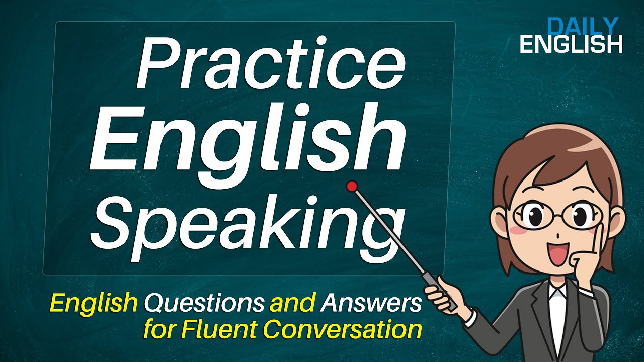 Download Practice Speaking in English - English Questions and Answers for Fluent Conversation