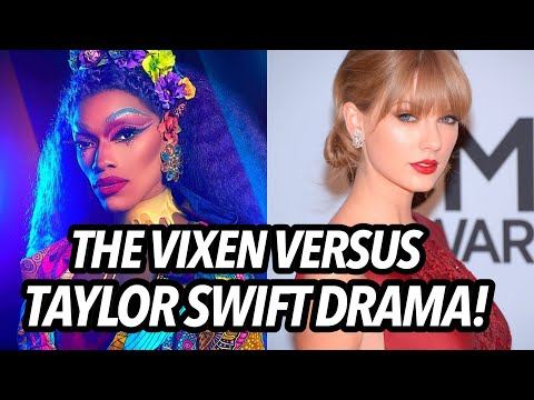 The Vixen Attacked Taylor Swift Drama