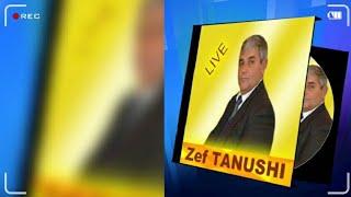 Zef Tanushi - Kenge Live 2016
