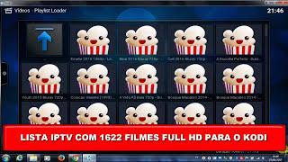 SAIU NOVA LISTA IPTV FILMES SD/HD/FULL HD PARA KODI 16.1/17 KRYPTON