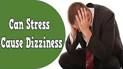 Can Stress Cause Dizziness, What Can Cause Vertigo, How To Control Anxiety That Causes Vertigo