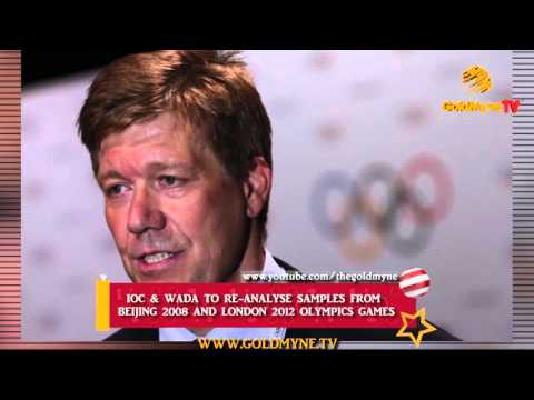 IOC & WADA TO RE-ANALYSE SAMPLES FROM  BEIJING 2008 AND LONDON 2012 OLYMPICS GAMES