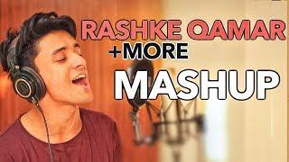 Mere Rashke Qamar, Mi Gente, Unforgettable +more (Mashup by Aksh Baghla)
