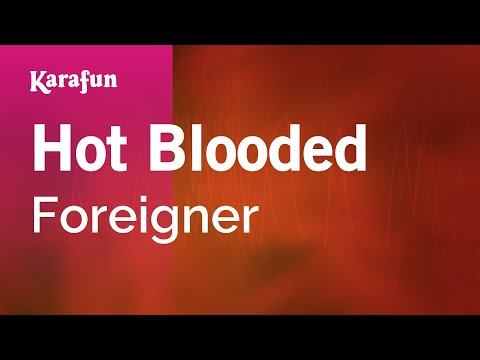 Karaoke Hot Blooded - Foreigner *