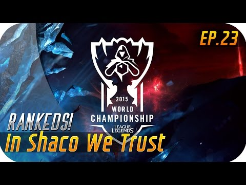 IN SHACO WE TRUST | EP 23 | Vente a ver los Worlds al cine conmigo!!