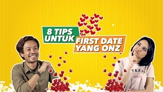 8 Tips Untuk First Date Yang Onz