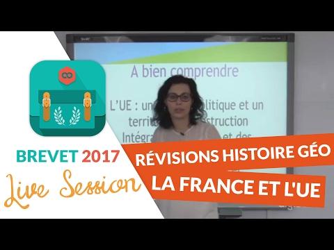 Brevet 2017 : Révisions live d'Histoire Géo : La France et l'UE - digiSchool