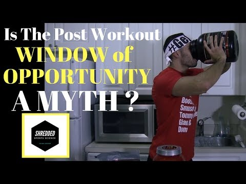 Is The POST Workout PROTEIN Window A MYTH?