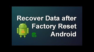 how to recover mobile data after factory reset