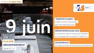 7/8 Le Journal. Edition du 8 juin 2021