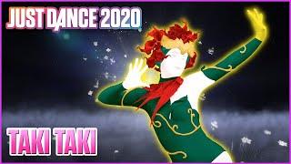 Just Dance® 2020: Taki Taki - DJ Snake Ft. Selena Gomez , Ozuna , Cardi B