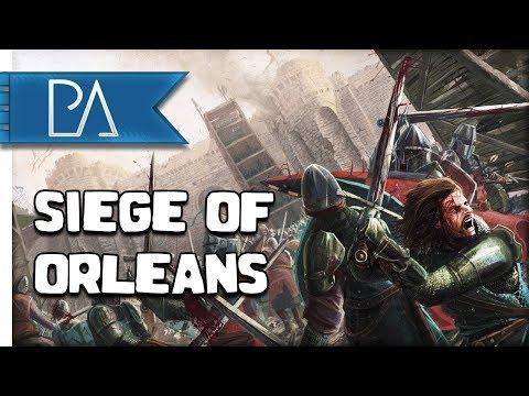 SIEGE OF ORLEANS: 100 Years War - Medieval: Kingdoms War