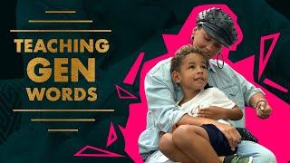 Teaching Gen Words