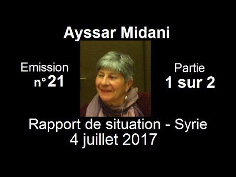 Ayssar Midani SitRep Syrie n°21 ~ 4 Juillet 2017 partie 1 sur 2