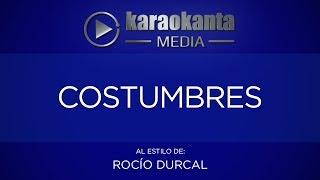 Karaokanta - Rocío Dúrcal - Costumbres