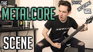 The Metalcore Scene In 3 Minutes