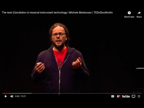 The next (r)evolution in musical instrument technology | Michele Benincaso | TEDxStockholm