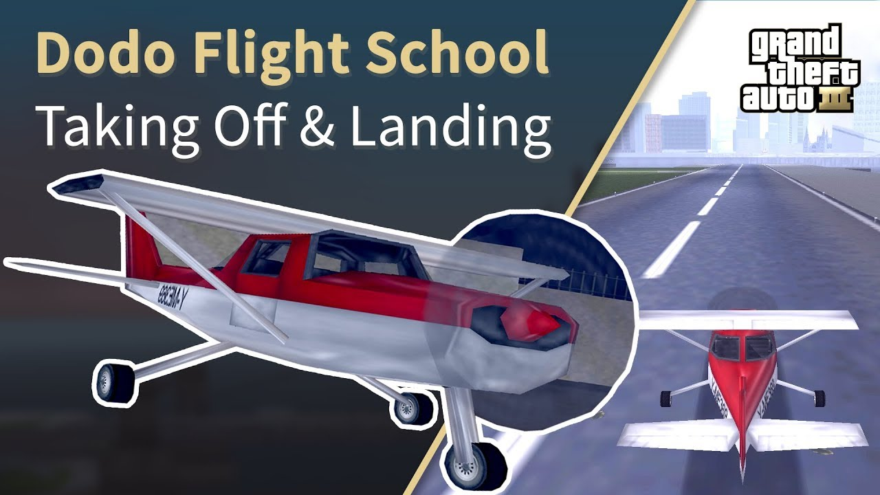 GTA 3 Dodo Flying Tutorial | HOW TO FLY A PLANE IN GTA 3 (Taking Off -  Landing - Steering)