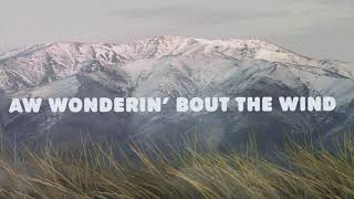 Morgan Wallen - Wonderin' Bout The Wind (Official Lyric Video)
