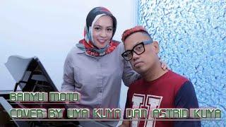 Download Banyu moto - cover by uya kuya dan astrid (LIRIK)