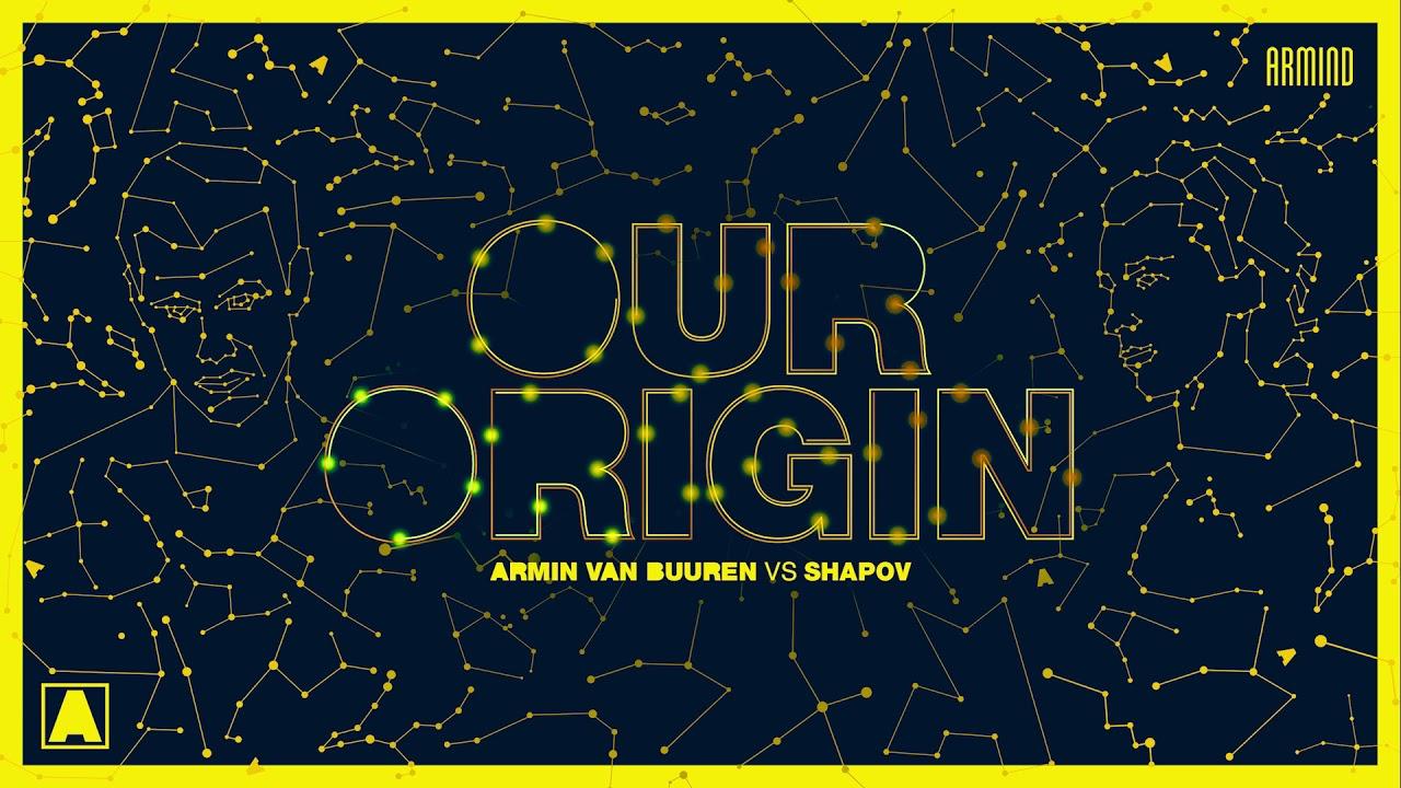 ARMIN VAN BUUREN AND SHAPOV  'OUR ORIGIN' ile ilgili görsel sonucu