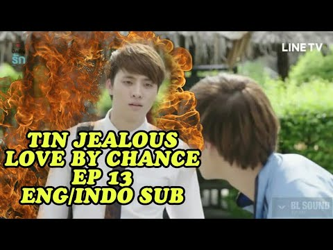 Download Love by chance ep 13 (Tin jealous) Indo/eng sub