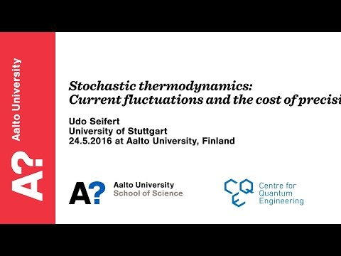 Udo Seifert: Stochastic thermodynamics - 24 May 2016 at Aalto University
